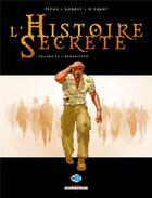 Couverture du livre « L'histoire secrète T.32 ; apocalypto » de Leonard O'Grady et Jean-Pierre Pecau et Igor Kordey aux éditions Delcourt