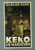Couverture du livre « Keko le magicien » de Carlos Nine aux éditions Rackham