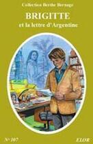 Couverture du livre « Brigitte et la lettre d'Argentine » de Simone Roger-Vercel aux éditions Elor