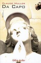 Couverture du livre « Da capo » de Claude Muller aux éditions Giga