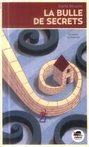 Couverture du livre « La bulle des secrets » de Sophie Benastre aux éditions Oskar
