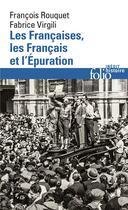Couverture du livre « Les Françaises, les Français et l'Épuration » de Francois Rouquet et Fabrice Virgili aux éditions Gallimard
