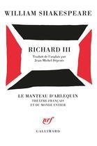 Couverture du livre « Richard III » de William Shakespeare aux éditions Gallimard