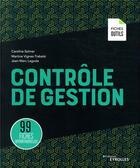 Couverture du livre « Contrôle de gestion ; 99 fiches opérationnelles » de Caroline Selmer et Martine Trabelsi et Jean-Marc Lagoda aux éditions Eyrolles