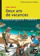 Couverture du livre « Deux ans de vacances » de Jules Verne et Marigold Bobbio et Georges Decote et Helene Potelet aux éditions Hatier