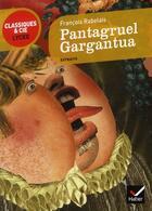 Couverture du livre « Pantagruel, Gargantua » de Francois Rabelais aux éditions Hatier