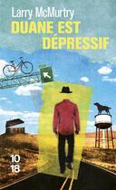 Couverture du livre « Duane est dépressif » de Larry Mcmurtry aux éditions 10/18