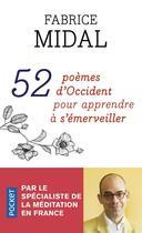 Couverture du livre « 52 poèmes d'Occident pour apprendre à s'émerveiller » de Fabrice Midal aux éditions Pocket
