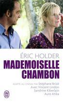Couverture du livre « Mademoiselle Chambon » de Eric Holder aux éditions J'ai Lu