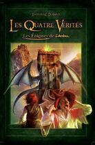 Couverture du livre « Les énigmes de l'aube t.2 ; les quatre vérités » de Thomas C. Durand aux éditions Midgard