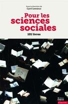 Couverture du livre « Pour les sciences sociales » de Cyril Lemieux aux éditions Ehess