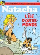 Couverture du livre « Natacha T.10 ; l'ile d'outre-monde » de Marc Wasterlain et Will et Francois Walthery aux éditions Dupuis