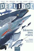 Couverture du livre « DEPLIDOC ; les géants des mers » de Elisabeth Dumont-Le Cornec et Mathias Friman aux éditions Hachette Enfants