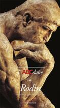 Couverture du livre « L'abcdaire de Rodin » de Hugues Herpin aux éditions Flammarion