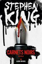 Couverture du livre « Carnets noirs » de Stephen King aux éditions Albin Michel