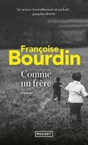 Couverture du livre « Comme un frère » de Francoise Bourdin aux éditions Pocket