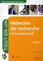 Couverture du livre « Mémoire de recherche en travail social (7e édition) » de Sophie Kevassay aux éditions Vuibert