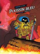 Couverture du livre « Poussin bleu t.1 » de Monsieur Le Chien aux éditions Fluide Glacial