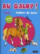 Couverture du livre « Au galop ! ; spécial soins galops 1et 4 ; cahier de jeux ; soins » de Marine Oussedik aux éditions Belin