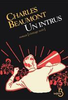 Couverture du livre « Un intrus » de Beaumont Charles aux éditions Belfond