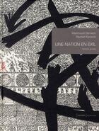 Couverture du livre « Une nation en exil ; hymnes gravés » de Rachid Koraichi et Mahmoud Darwich aux éditions Actes Sud