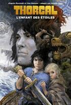Couverture du livre « Thorgal T.1 ; l'enfant des étoiles » de Amelie Sarn aux éditions Milan