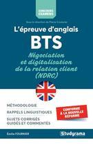 Couverture du livre « L'épreuve d'anglais ; BTS ; négociation et digitalisation de la relation client (NDRC) » de Pierre Couturier et Emilie Fournier aux éditions Studyrama