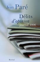 Couverture du livre « Délits d'opinion » de Jean Pare aux éditions Boreal
