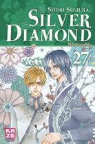 Couverture du livre « Silver diamond t.27 » de Shiho Sugiura aux éditions Kaze