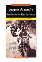 Couverture du livre « Jacques augendre, la memoire du tour de france » de Christophe Penot aux éditions Cristel