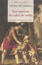 Couverture du livre « La jeunesse du roi Henri t.3 ; les amours du valet de trèfle » de Pierre-Alexis Ponson Du Terrail aux éditions Alteredit