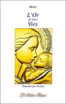 Couverture du livre « L'or de leurs vies » de Arouna aux éditions Arbre Fleuri