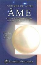 Couverture du livre « L'odyssee de votre âme : comment recouvrer la perle de cotre véritable identité » de Elizabeth Clare Prophet aux éditions Lumiere D'el Morya
