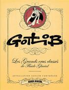 Couverture du livre « Gotlib ; les grands crus classés de Fluide Glacial » de Gotlib aux éditions Fluide Glacial