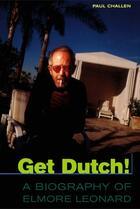 Couverture du livre « Get Dutch! » de Brian Francis aux éditions Ecw Press