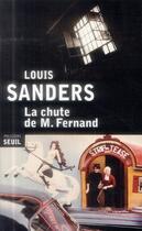 Couverture du livre « La chute de M. Fernand » de Louis Sanders aux éditions Seuil