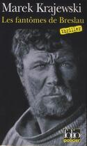 Couverture du livre « Les fantômes de Breslau » de Marek Krajewski aux éditions Gallimard