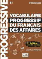 Couverture du livre « Vocabulaire progressif du francais des affaires niveau intermediaire + cd ne » de Collectif aux éditions Cle International