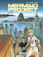 Couverture du livre « Mermaid project T.3 » de Leo et Corine Jamar et Fred Simon aux éditions Dargaud