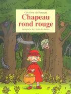 Couverture du livre « Chapeau rond rouge » de Geoffroy De Pennart aux éditions Ecole Des Loisirs