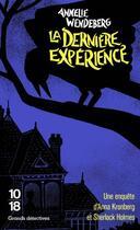 Couverture du livre « La dernière expérience » de Annelie Wendeberg aux éditions 10/18