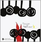 Couverture du livre « Ruz-Tan Ha Melen-Aour » de Maryvonne Berthou aux éditions Tes