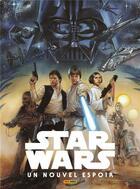 Couverture du livre « Star Wars - épisode IV ; un nouvel espoir » de Roy Thomas et Howard Chaykin aux éditions Panini
