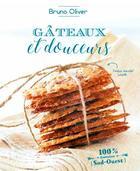 Couverture du livre « Gateaux et douceurs » de Bruno Oliver aux éditions Sud Ouest Editions