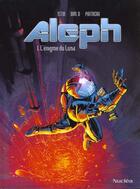 Couverture du livre « ALEPH T.1 ; L'ENIGME DU LUNA » de Stephane Paitreau et J-L Istin aux éditions Nuclea