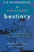 Couverture du livre « A Wodehouse Bestiary » de Pelham Grenville Wodehouse aux éditions Houghton Mifflin Harcourt