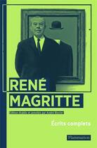Couverture du livre « René Magritte ; écrits complets » de Charly Herscovici aux éditions Flammarion