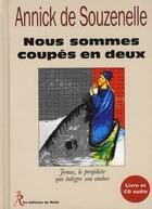 Couverture du livre « Nous sommes coupés en deux » de Annick De Souzenelle aux éditions Relie
