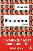 Couverture du livre « Blasphème » de Asia Bibi et Anne-Isabelle Tollet aux éditions Oh !