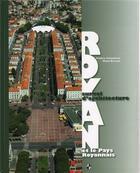 Couverture du livre « Royan ; et le pays royannais ; survol d'architecture » de Frederic Chasseboeuf aux éditions Patrimoines & Medias